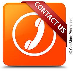 Contact us (phone icon) orange square button red ribbon in corner