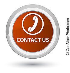 Contact us (phone icon) prime brown round button