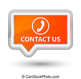 Contact us (phone icon) prime orange banner button
