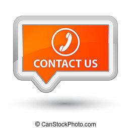 Contact us (phone icon) prime orange banner button