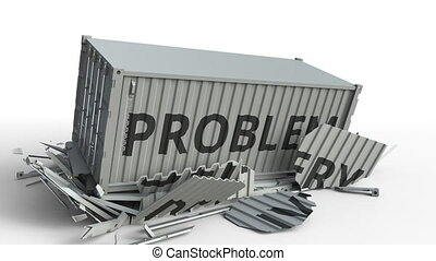 Container with DELIVERY text being broken by cargo container with PROBLEM inscription. Conceptual 3D animation