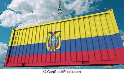 Container with flag of Ecuador. Ecuadorian import or export related conceptual 3D animation