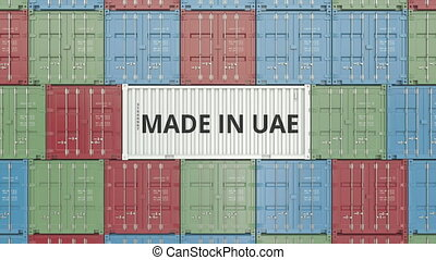 Container with MADE IN UAE text. United Arab Emirates import...