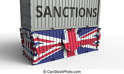 Container with SANCTIONS text breaks cargo container with flag of the United Kingdom. Embargo or political export or import ban related conceptual 3D rendering