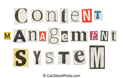 Content Management System, Cutout Newspaper Letters -...
