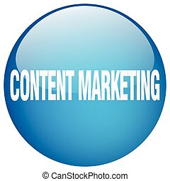 content marketing blue round gel isolated push button