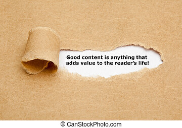 The quote Good content is anything that adds value to the reader's life, appearing behind torn brown paper.