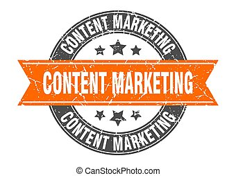 content marketing round stamp with orange ribbon. content marketing