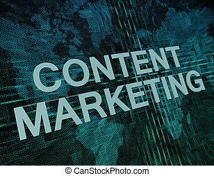 Content Marketing text concept on green digital world map...