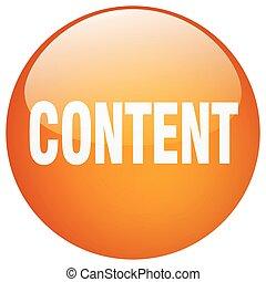 content orange round gel isolated push button