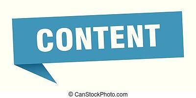 content speech bubble. content sign. content banner