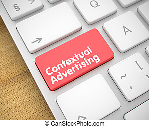 Contextual Advertising - Text on Red Keyboard Button. 3D. -...