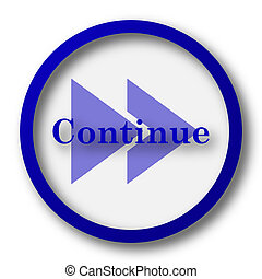 Continue icon. Blue internet button on white background.