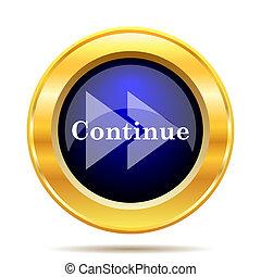Continue icon. Internet button on white background.