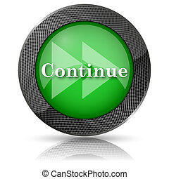 Continue icon - Shiny glossy icon with white design on green...