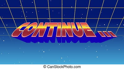 Digital animation of a Continue sign zooming in the screen while background shows green square outlines moving upwards and the galaxy