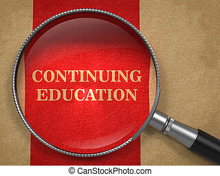 Continuing Education concept. Magnifying Glass on Old Paper with Red Vertical Line Background.