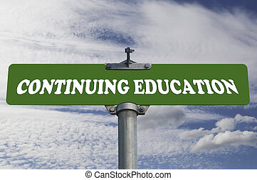Continuing education road sign