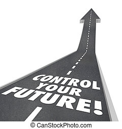 contrôle, haut, avenir, levée, route, mots, ambition, ton,...