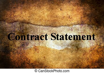 Contract statement on grunge background