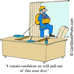 Business cartoon of businessman parachuting out of window while saying on the phone he is confident the company will pull out of the nosedive.