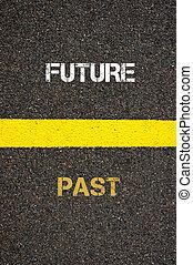 contro, passato, futuro, concetto, antonimo