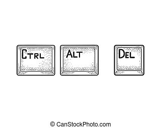 Control Alt Delete computer keyboard keys Undo combination sketch engraving vector illustration. T-shirt apparel print design. Scratch board imitation. Black and white hand drawn image.