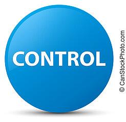 Control cyan blue round button