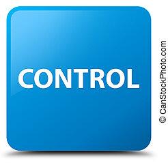 Control cyan blue square button