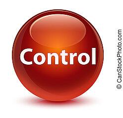 Control glassy brown round button