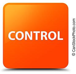 Control orange square button