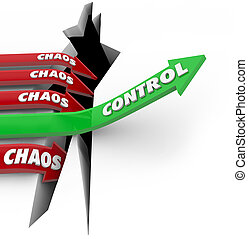 Control Vs Chaos Order Beats DIsorder Words Arrow Rising...