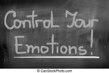 Control Your Emotions Concept