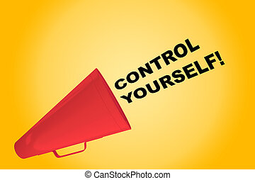 Control Yourself! concept