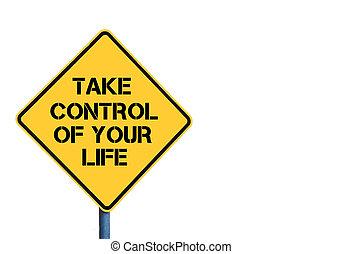 controle, vida, amarela, roadsign, tomar, mensagem, seu