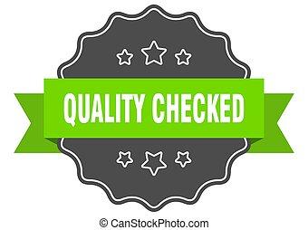controllato, label., seal., isolato, verde, qualità