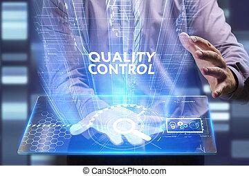controllo, vede, rete, lavorativo, inscription:, concept., giovane, virtuale, affari, futuro, internet, uomo affari, qualità, schermo, tecnologia