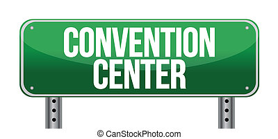 convention center road sign illustration design over a white...