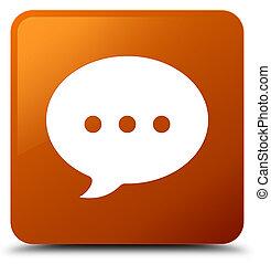 Conversation icon brown square button