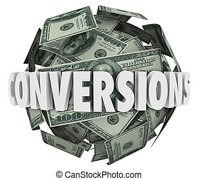 Conversions Word Money Ball Big Sales Profit Revenue