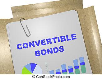 CONVERTIBLE BONDS business concept - 3D illustration of '...
