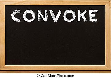 Convoke word write by white chalk on a blackboard.