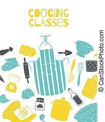 Cooking classes poster with kitchenware and pots on kitchen, board, chef cook apron vector illustration.