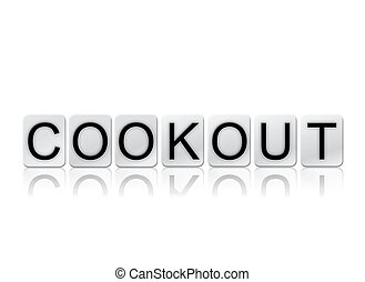 Cookout Isolated Tiled Letters Concept and Theme - The word...