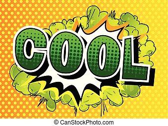 Cool - Comic book style word.
