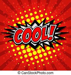 Cool! Comic Speech Bubble, Cartoon. - Comic Speech Bubble,...