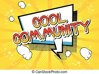 Cool Community - Comic book style word.