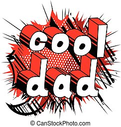 Cool Dad - Comic book style word.
