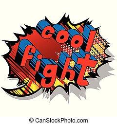 Cool Fight - Comic book word.