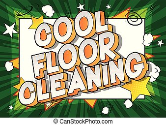 Cool Floor Cleaning